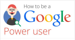 How-to-be-a-google-power-user