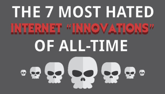The Most Hated Internet Innovations Of All Time Featured