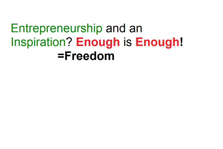 Entrepreneurship and an Inspiration? Enough is Enough!